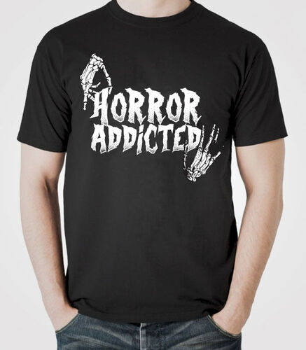 T-Shirt Horror addicted